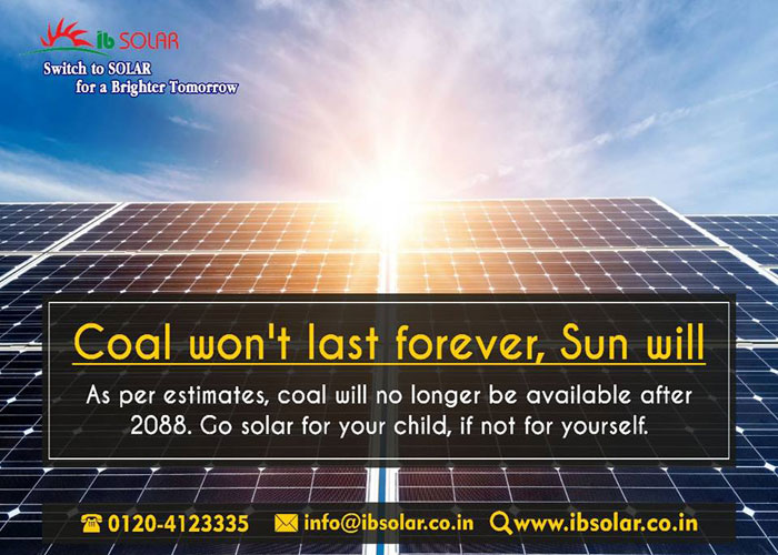 Coal won't last forever, Sun will