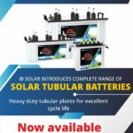 IB solar introduces complete range of Solar Tubular Batteries